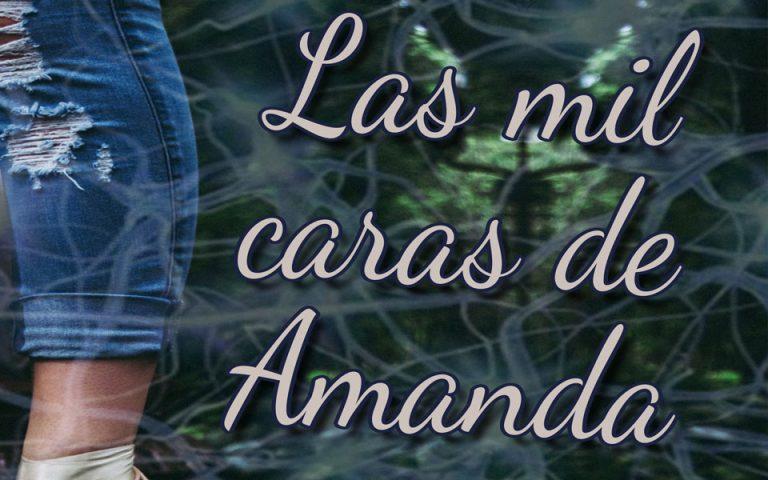 Lee más sobre el artículo Las mil caras de Amanda